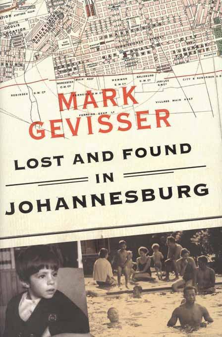mark gevisser book lost and found in johannesburg