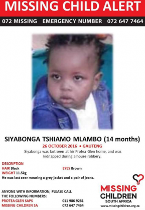 The 14-month-old, Siya Mlambo, was abducted on Tuesday during a house robbery.