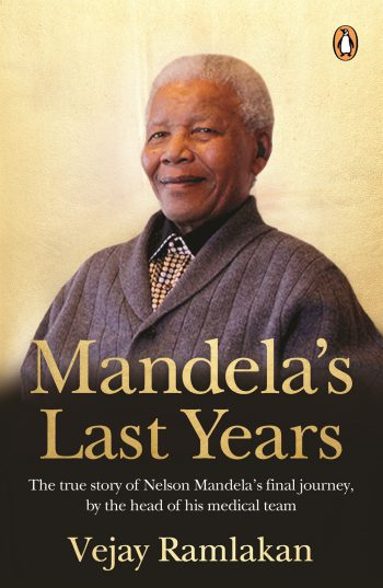 The cover of Mandela's Last Years by Vejay Ramlakan.
