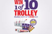 WIN 1 OF 10 TROLLEY DASHES AND MORE!