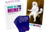 4 WHAT DO YOU MEME? CARD GAMES UP FOR GRABS!