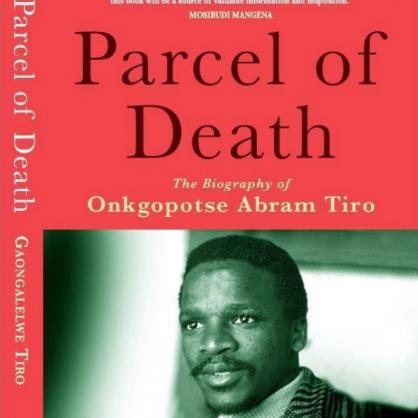 Gaongalelwe lays bare the life of Onkgopotse Abram Tiro