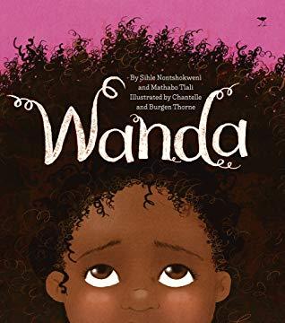 BOOK REVIEW: WANDA by Sihle Nontshokweni an Mathabo Tlali