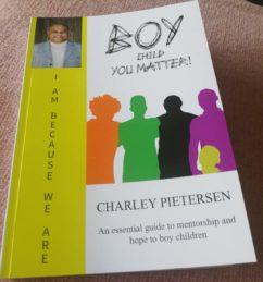 Boy Child You Matter, Dr. Charley Pietersen