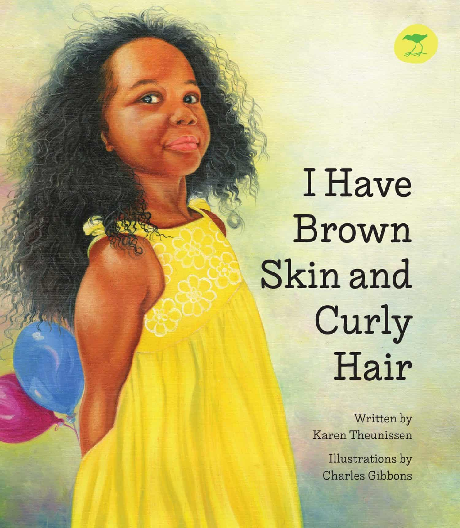 I Have Brown Skin and Curly Hair